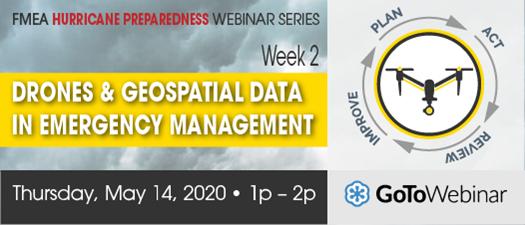 2020 FMEA Webinar: Drones & Geospatial Data in Emergency Management