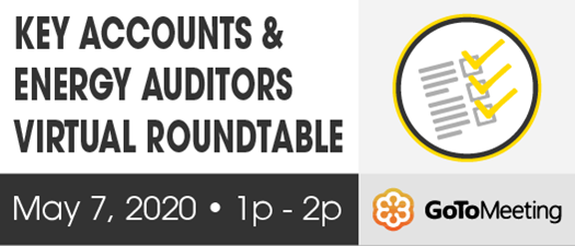 FMEA Virtual Roundtable: Key Accounts and Energy Auditors - May 2020