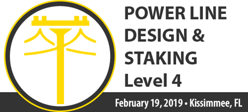 2019 Power Line Design and Staking Certification Program Level 4