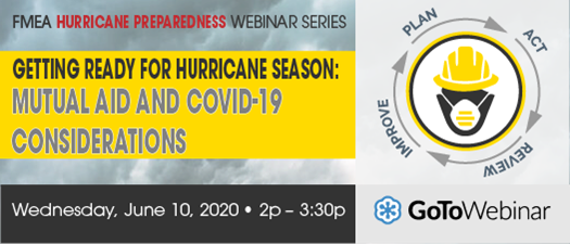 2020 FMEA Webinar: Getting Ready for Hurricane Season: Mutual Aid and COVID