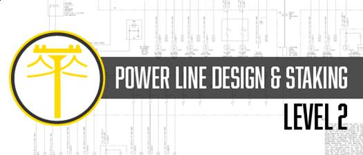 Power Line Design & Staking, Level 2