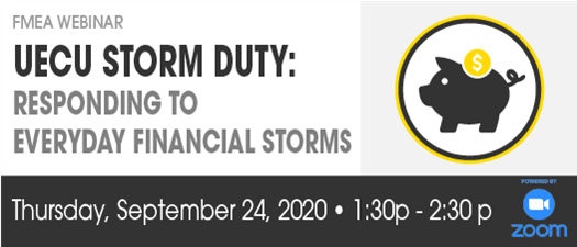 FMEA Webinar: UECU Storm Duty - Responding To Everyday Financial Storms