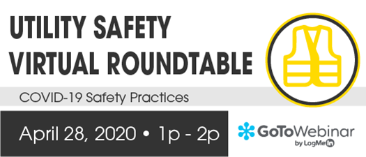 2020 FMEA Virtual Roundtable: Utility Safety - April