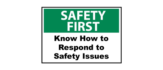 Safety First - Know How to Respond to Safety Issues/070821/Tavares