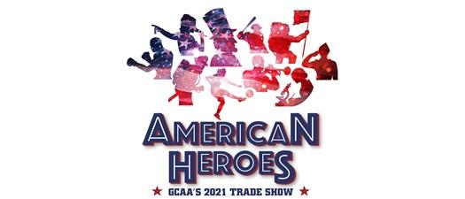 GCAA Trade Show 2021: American Heroes Exhibitors