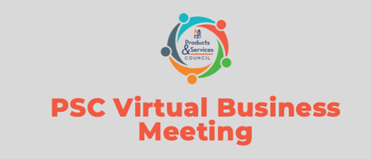 Products & Services Council June Virtual Business Meeting