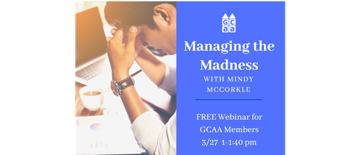 Managing the Madness w/ Mindy McCorkle FREE Webinar