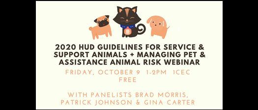 HUD Guidelines for Service & Support Animals & Managing Animal Risk Webinar