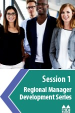 Regional Manager Development Series: Session 1