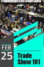 Trade Show 101