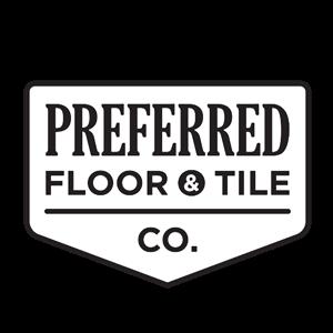Preferred Floor & Tile CO