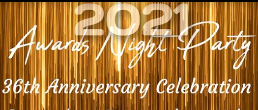 2021 Awards Night & 36th Anniversary