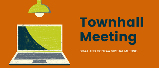 GDAA and GCNKAA Virtual Townhall Meeting