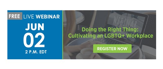 Doing the Right Thing: Cultivating an LGBTQ+ Workplace with NAA