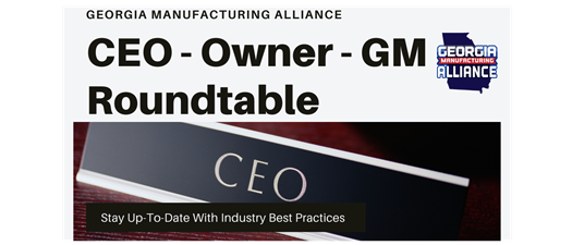 GMA Members ONLY Roundtable - CEO - Owners - GM
