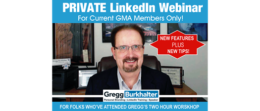 Private GMA Members ONLY LinkedIn Workshop