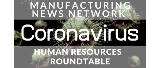 Safety and HR Roundtable - MNN - 4-7-2020