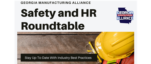 GMA Members ONLY Roundtable - Safety and HR