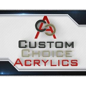 Custom Choice Acrylics, Inc.