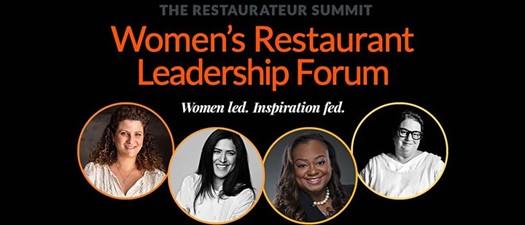 The Restaurateur Summit: Women's Restaurant Leadership Forum