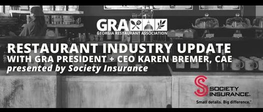 Restaurant Industry Update Webinar with GRA President + CEO Karen Bremer