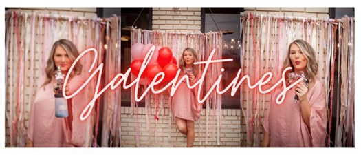 2nd Annual Galentines