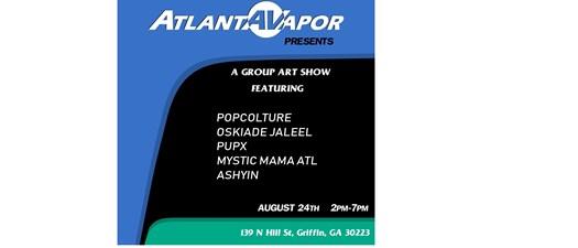Atlanta Vapor presents Group Art Show