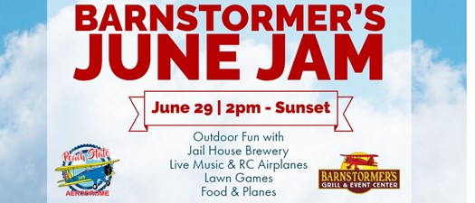 Barnstormer's June Jam - Rescheduled