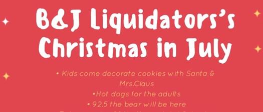 B & J Liquidator's Christmas in July