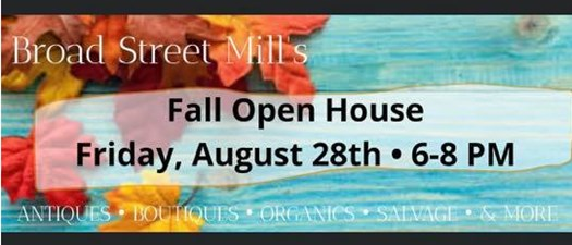 Broad Street Mill Fall Open House 2020