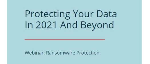CMIT - Protecting Your Data in 2021 and Beyond
