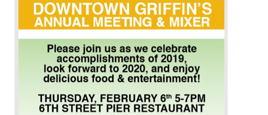 Downtown Griffin's Annual Meeting & Mixer
