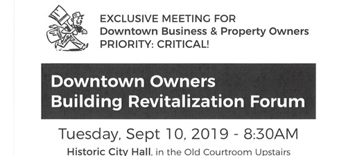 Downtown Owner Building Revitalization Forum