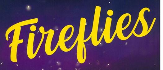 Main Street Players presents Fireflies