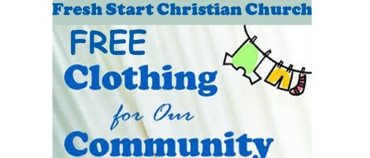 Fresh Start Christian Church FREE Clothing for our Community