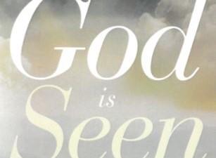 God is Seen