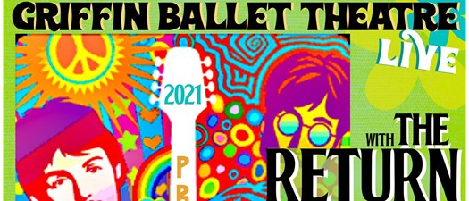 Griffin Ballet Theatre LIVE with THE RETURN 2020