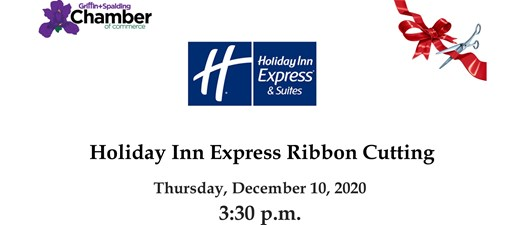 Ribbon Cutting - Holiday Inn Express & Suites