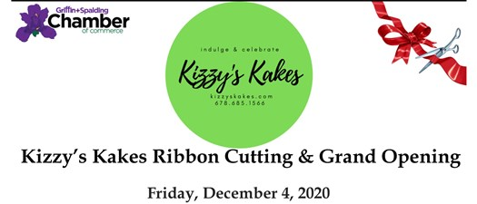 Grand Opening & Ribbon Cutting - Kizzy's Kakes