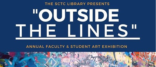 "SCTC Library presents ""Outside the Lines"""