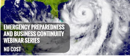 Emergency Preparedness & Business Webinar Series