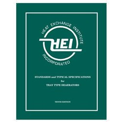 STANDARDS AND TYPICAL SPECIFICATIONS FOR TRAY TYPE DEAERATORS, 10TH EDITION (HEI-2954)