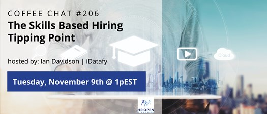 Coffee Chat #206: The Skills Based Hiring Tipping-Point