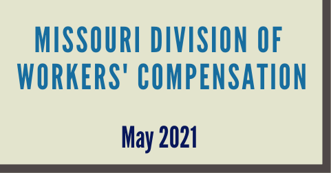 Missouri Division of Workers' Compensation March 2021