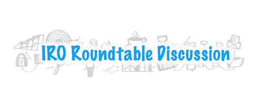 IRO Planning and Review Roundtable