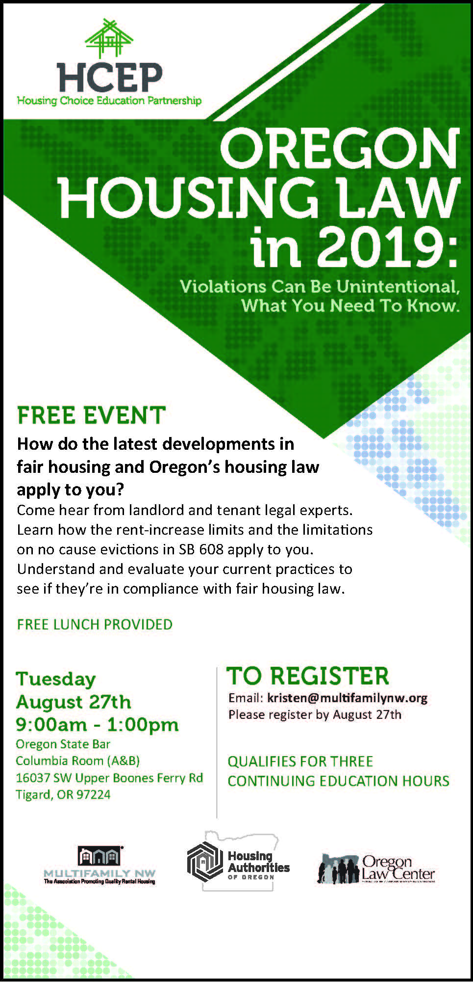 Oregon Housing Law in 2019 class. Free event. Tuesday August 27th from 9am to 1pm at the Oregon State Bar.