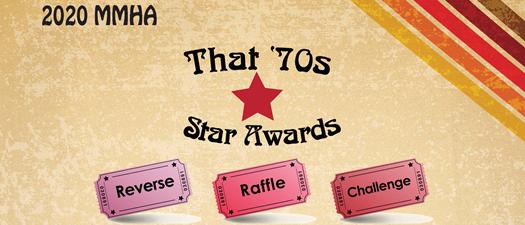 MMHA's Star Awards Reverse Raffle