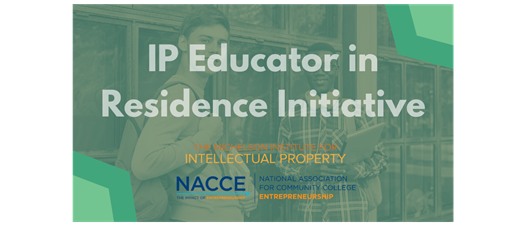 NACCE & Michelson IP Educator in Residence Initiative