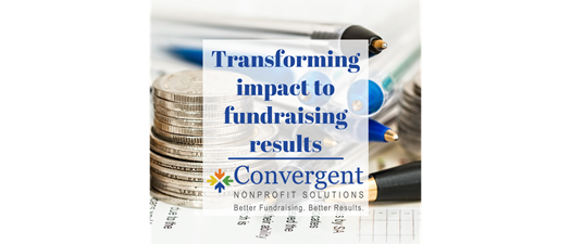 Transforming Impact to Fundraising Results