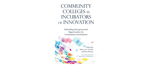 Community Colleges as Incubators of Innovation - Online Course